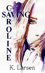 Saving Caroline