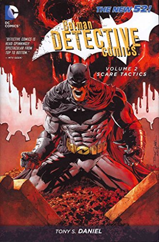 [Batman Detective Comics: Scare Tactics Volume 2] (By: Tony S. Daniel) [published: September, 2013]