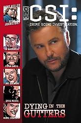 CSI: Crime Scene Investigation: Dying In The Gutters (CSI: Crime Scene Investigation (IDW))