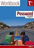 Anglais Tle Password english : Worbook B1-B2