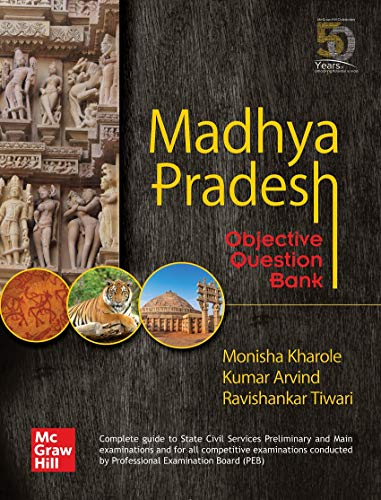 Madhya Pradesh Objective Question Bank : Complete Guide to State Civil Services Preliminary and Main examinations
