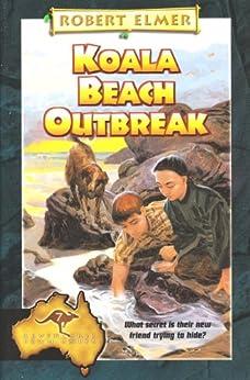 Koala Beach Outbreak (The Adventures Down Under Book 7) by [Elmer, Robert]