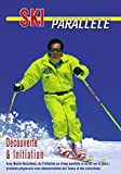 Le ski parallèle : Découverte & initiation - Sport Loisirs - Ski alpin...