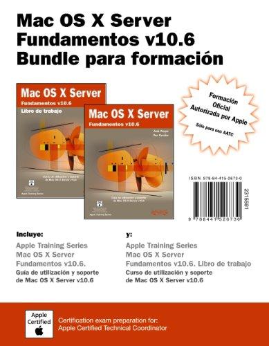 Mac OS X Server. Fundamentos v10.6. Bundle para formación (Títulos Especiales)
