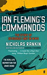 Ian Fleming's Commandos: The Story of 30 Assault Unit in WWII (English Edition)