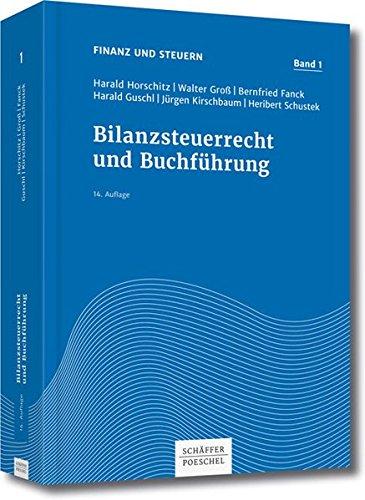 Bilanzsteuerrecht und Buchführung (Finanz und Steuern, Band 1)