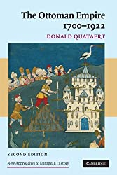 The Ottoman Empire, 1700-1922 (New Approaches to European History) by Donald Quataert (2005-08-11)