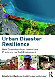 Image de Urban Disaster Resilience: New Dimensions from International Practice in the Built Environment