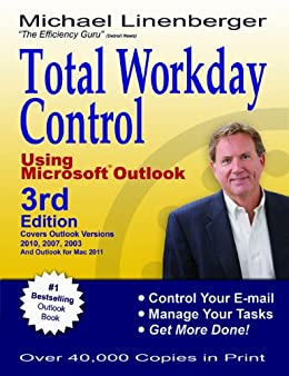 Total Workday Control Using Microsoft Outlook by [Linenberger, Michael]