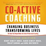 Co-Active Coaching, 3rd Edition: Chan...