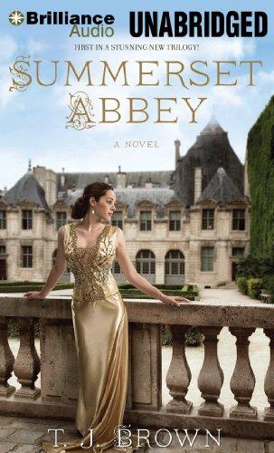 Summerset Abbey (Summerset Abbey Trilogy)