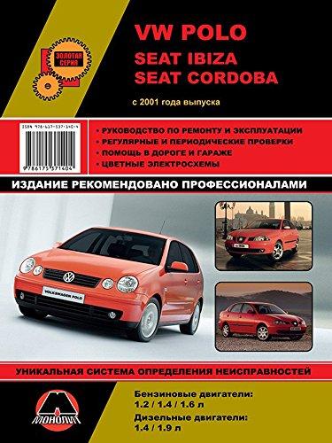 repair manual for vw polo seat ibiza cordoba cars from 2001 rh amazon co uk Volksvagen Polo 2 2015 VW Polo