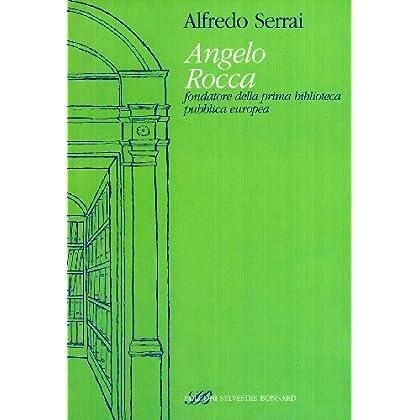 Angelo Rocca Fondatore Della Prima Biblioteca Pubblica Europea