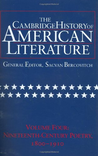 the-cambridge-history-of-american-literature-volume-4-nineteenth-century-poetry-1800-1910
