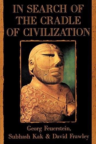 In Search of the Cradle of Civilization: New Light on Ancient India por Georg Feuerstein