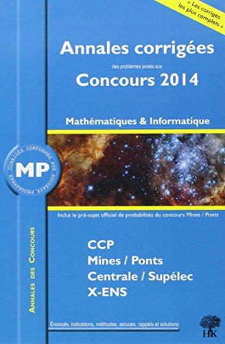 Annales des concours 2014 MP mathématiques et informatique par Guillaume Batog