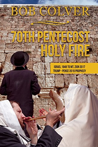 70th Pentecost---Holy Fire por BOB COLVER