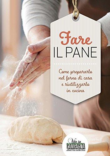 Zoom IMG-2 fare il pane come prepararlo