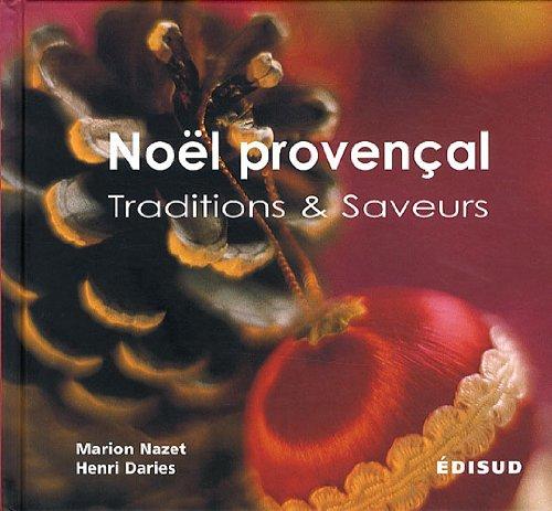 Nol provenal : Traditions & Saveurs