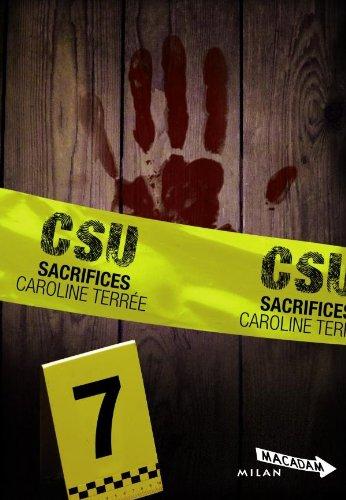 CSU, Tome 7 : Sacrifices