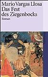 Das Fest des Ziegenbocks: Roman (suhrkamp taschenbuch) - Mario Vargas Llosa