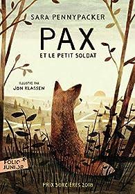 Pax et le petit soldat par Sara Pennypacker