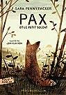 Pax et le petit soldat par Pennypacker