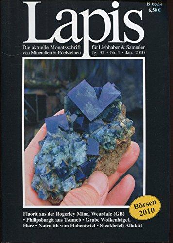 Lapis. Monatsschrift. Nr. 1/2010 (enthält u.a. Steckbrief Allaktit; Fluorit aus der Rogerley Mine, Weardale; Philipsburgit aus Tsumeb)
