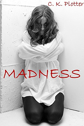 Madness (short story collection - Not for the faint of heart ...
