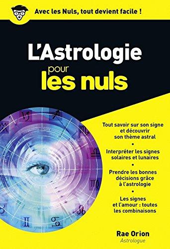 L'Astrologie Poche Pour les Nuls par Rae ORION
