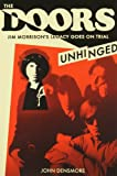The Doors: Unhinged: Jim Morrison's Legacy Goes on Trial