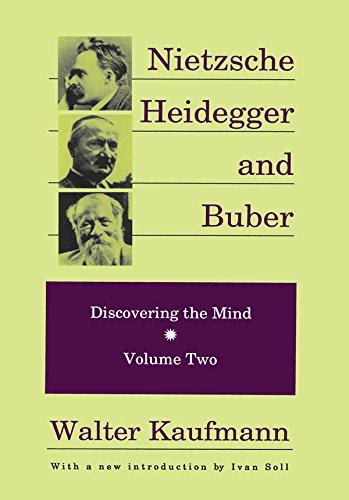 Descargar Epub Gratis Nietzsche, Heidegger, and Buber (Discovering the Mind Series)