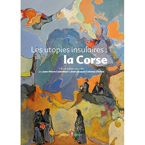 Les utopies insulaires: la Corse