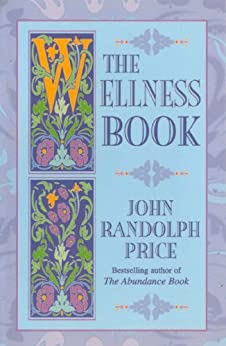 The Wellness Book von [Price, John Randolph]