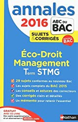 Annales ABC du BAC 2016 Eco - Droit - Management Term STMG