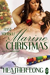 Have Yourself a Marine Christmas (Always a Marine series Book 20) (English Edition)