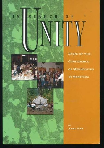 in-search-of-unity-story-of-the-conference-of-mennonites-in-manitoba