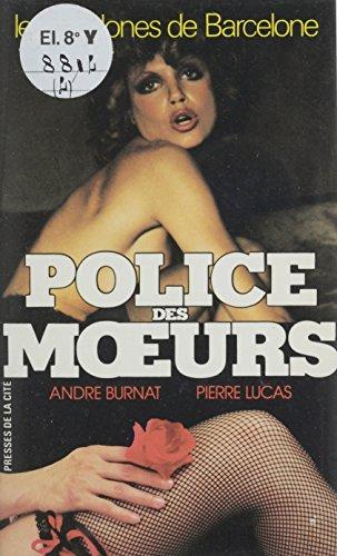 Police des mœurs : Les Madones de Barcelone