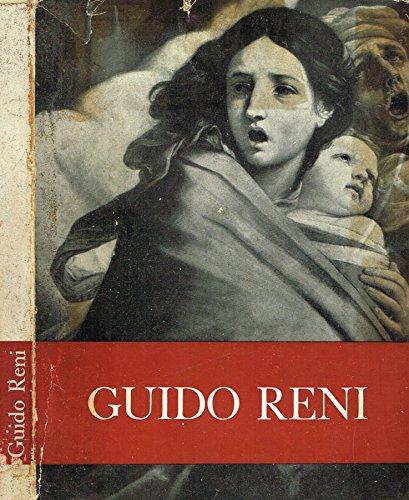 MOSTRA DI GUIDO RENI. Catalogo critico.