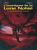 Les Chroniques de la Lune noire, tome 4 - Quand sifflent les serpents