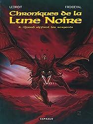Les Chroniques de la Lune noire, tome 4 : Quand sifflent les serpents