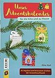 Unser Adventskalender für die Kita und zu Hause: 24 Impulse zum bewussten Erleben der Vorweihnachtszeit