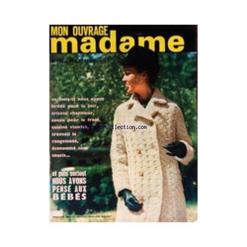 MON OUVRAGE MADAME [No 194] du 01/11/1964 - TRICOTS - MODE - OUVRAGES - CUISINE - BEAUTE - SANTE - ENFANTS - ANIMAUX - BEBES
