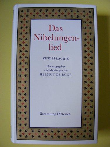 Das Nibelungenlied. Zweisprachig ( Mittelhochdeutsch und Hochdeutsch)