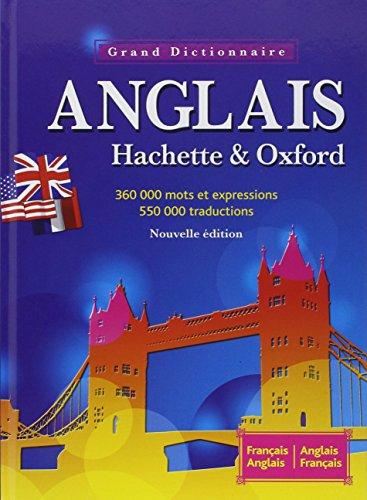 Le Grand Dictionnaire Hachette-Oxford : Français-anglais, anglais-français