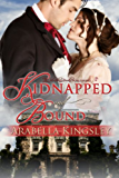 Kidnapped and Bound