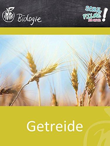 Getreide - Schulfilm Biologie