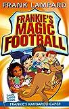 Frankie's Magic Football: Frankie's Kangaroo Caper: Book 10