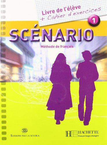 Scenario. Italie. Livre de l'élève-Cahier. Ediz. compatta. Con CD Audio. Per le Scuole superiori: 1