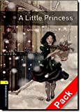 Oxford Bookworms Library: Stage 1: A Little Princess Audio CD Pack: 400 Headwords (Oxford Bookworms ELT)